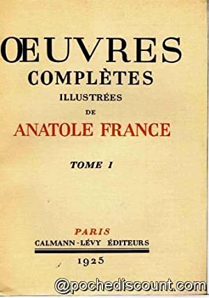 Oeuvres completes illustrees de anatole france tome I alfred de vigny suivi poesies: Anatole France