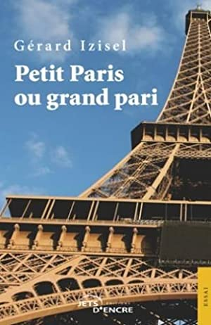 Petit Paris Ou Grand Pari