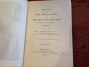 Travels Through the Alps of Savoy: Forbes, James D.