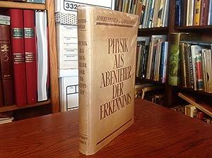Physik Als Abenteuer Der Erkenntnis: Einstein, Albert, and Leopold Infeld