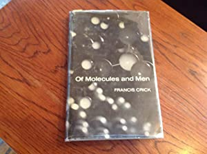 Of Molecules and Men: Crick, Francis