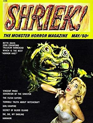 SHRIEK! : The MONSTER HORROR MAGAZINE Nos. 1 to 4 (May 1965 to Winter 1967 (NM)