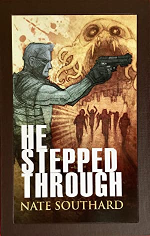 HE STEPPED THROUGH (Signed, Lettered Limited Hardcover Edition in Slipcase)