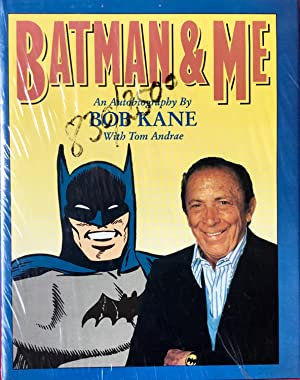 BATMAN & ME : An Autobiography by Bob Kane (Signed & Numbered Ltd. Hardcover Edition)