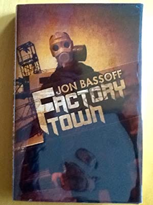 FACTORY TOWN (Signed & Numbered Ltd. Hardcover Edition)