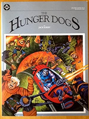 The HUNGER DOGS : Graphic Novel No. 4: KIRBY, JACK