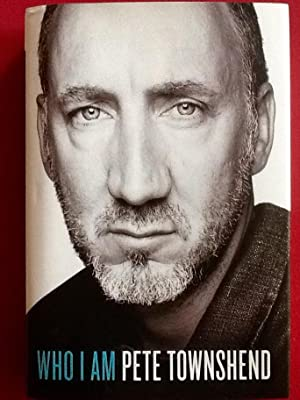 WHO I AM (Hardcover 1st. - Signed by Pete Townshend)