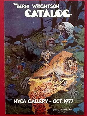 The BERNI WRIGHTSON CATALOG : NYCA GALLERY - OCT. 1977
