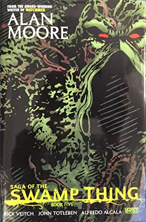 SAGA of the SWAMP THING Book Five: MOORE, ALAN (author)
