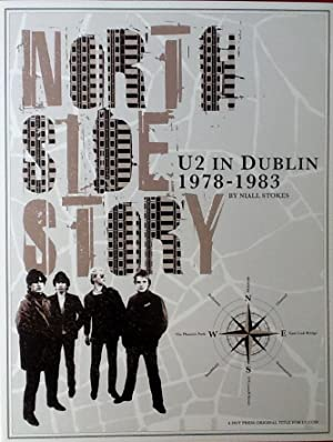 NORTH SIDE STORY : U2 in DUBLIN 1978-1983 (TPB Fanclub Exclusive w/ Poster)
