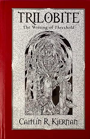 TRILOBITE : The Writing of Threshold (Limited, Lettered, Leatherbound Edition)
