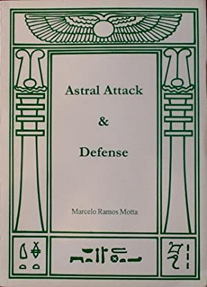 ASTRAL ATTACK and DEFENSE: MOTTA, MARCELO RAMOS