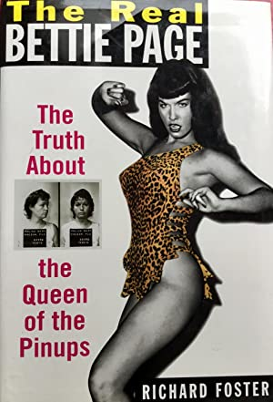 The REAL BETTIE PAGE : The Truth About The Queen of Pinups (Hardcover 1st. Signed)