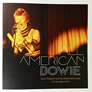 ALL AMERICAN BOWIE : Ziggy Stardust and the Spiders From Mars at Long Beach 1973 (numbered, limited)