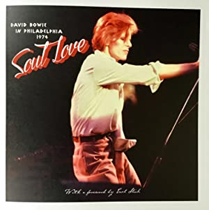SOUL LOVE : DAVID BOWIE in PHILADELPHIA 1974 (numbered, limited)