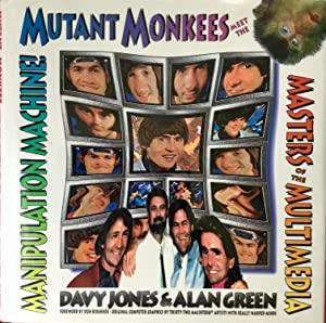 MUTANT MONKEES (Hardcover 1st. - Signed by Davy Jones & Alan Green)