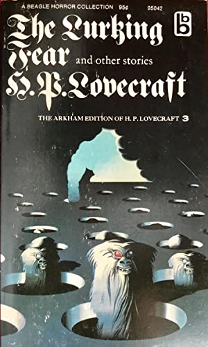 The LURKING FEAR and other stories: LOVECRAFT, H.P. :