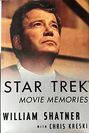 STAR TREK MOVIE MEMORIES (Hardcover 1st. - Signed by William Shatner)