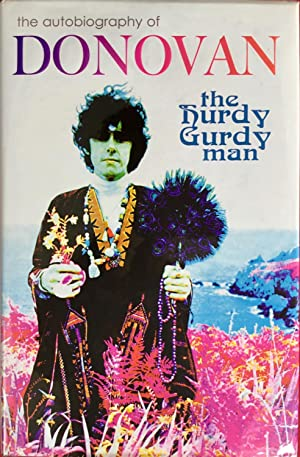 The HURDY GURDY MAN : The Autobiography of DONOVAN (U.K. Hardcover 1st. - Signed)