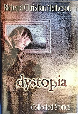 DYSTOPIA : Collected Stories (Signed & Numbered Ltd. Hardcover Edition in Slipcase - Limited to 2...