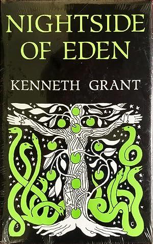 NIGHTSIDE of EDEN: GRANT, KENNETH (author)