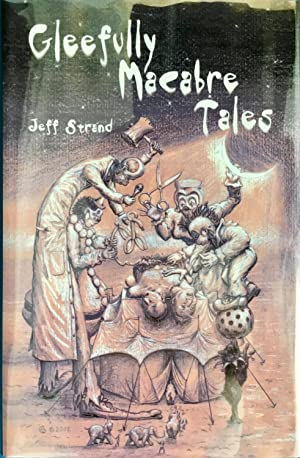 GLEEFULLY MACABRE TALES (Signed & Numbered Ltd. Edition)