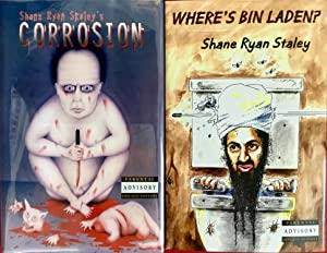 CORROSION & WHERE'S BIN LADEN? (A Signed & Numbered Ltd. Hardcover Shane Ryan Staley Double Feature)