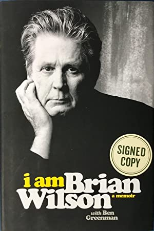 i am BRIAN WILSON : a memoir (Hardcover 1st. - Signed by Brian Wilson of The Beach Boys)