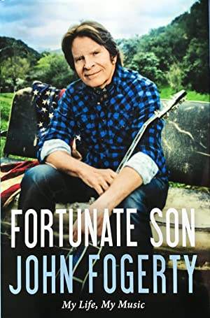 FORTUNATE SON - My Life, My Music (Hardcover 1st. - Signed by John Fogerty)