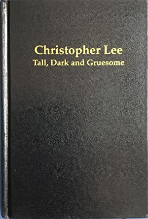 TALL, DARK and GRUESOME (Signed & Numbered Ltd. Hardcover Edition)