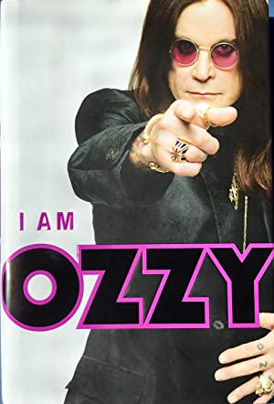 I AM OZZY (Hardcover 1st. - Signed by Ozzy)