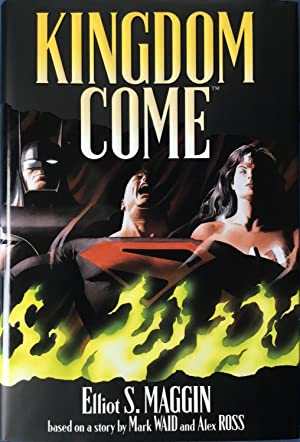 KINGDOM COME (Signed, Limited Edition Hardcover in: MAGGIN, ELLIOT S.