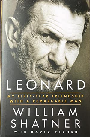 LEONARD - My Fifty-Year Friendship with a Remarkable Man (Hardcover 1st.)