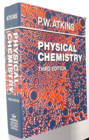 Physical Chemistry: Atkins ,P. W.: