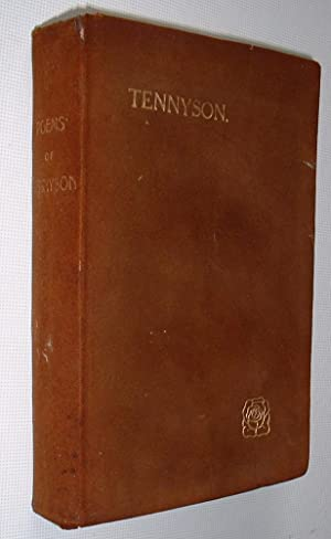 Poetical Works of Alfred Lord Tennyson including: Tennyson, Alfred Lord: