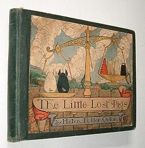 The Little Lost Pigs: Orton,Helen Fuller: