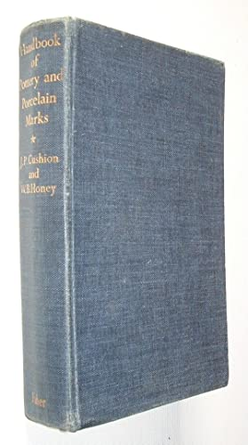 Handbook of Pottery and Porcelain Marks: Cushion,J.P. and Honey,W.B.:
