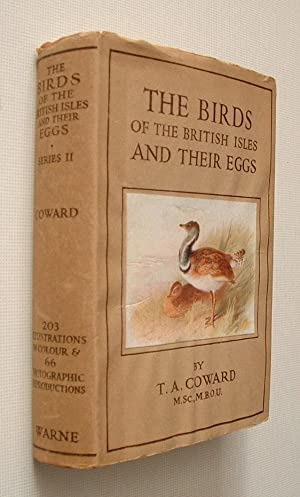 The Birds of the British Isles and: Coward, T. A.: