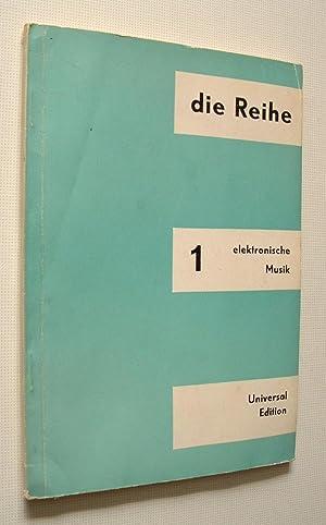 Die Reihe Information Über Serielle Musik. Elektronische: Eimert, Herbert and