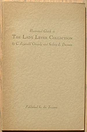 Illustrated Guide To The Lady Lever Collection: Grundy,C.Reginald and Davison,Sydney
