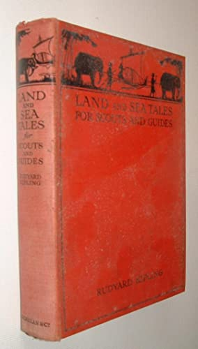 Land and Sea Tales for Scouts and: Kipling,Rudyard: