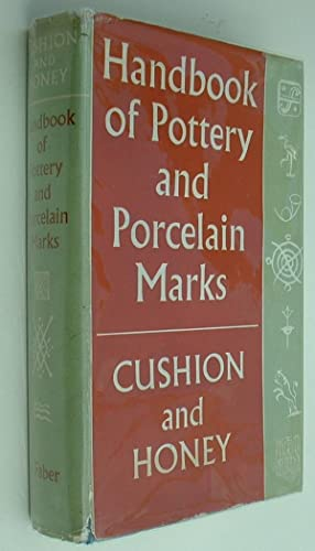Handbook of Pottery and Porcelain Marks: Cushion, J.P. &