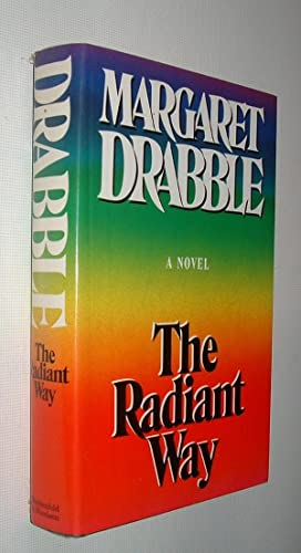 Margaret Drabble Radiant Way First Edition Abebooks