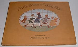 """Little Songs of Long Ago """" More: Moffat, Alfred and"""