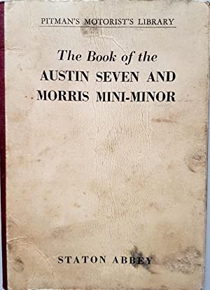 The Book of the Austin Seven and: Abbey, Staton