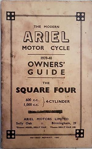 The Modern Ariel Motor Cycle 1939-48 Owners': Ariel Motors Ltd