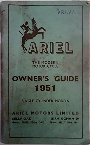 Ariel the Modern Motor Cycle Owner's Guide: Ariel Motors Ltd