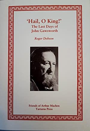 Hail, O King! The Last Days of: Dobson, Roger