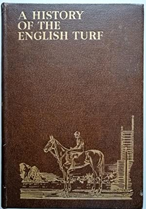 History of the English Turf 1904-1930 Volumes: Browne, Captain T.