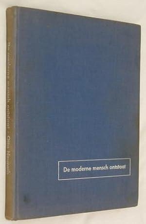 De Moderne Mensch Ontstaat. (Dutch version of: Modern Man in the Making): Neurath, Otto